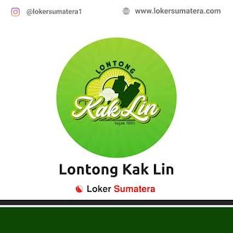 Lowongan Kerja Medan, Lontong Kak Lin Juni 2021