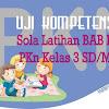 Uji Kompetensi : Soal PKn BAB 3 Kelas 3 SD/MI Plus Kunci Jawaban