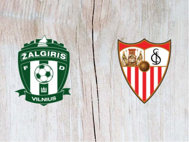 Zalgiris Vilnius vs Sevilla - Highlights - 16 August 2018