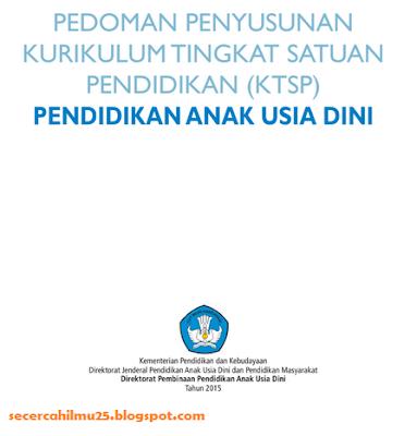 Dokumen Pedoman Penyusunan Kurikulum Tingkat Satuan Pendidikan (KTSP) PAUD