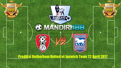 AGEN BOLA - Prediksi Rotherham United vs Ipswich Town 22 April 2017