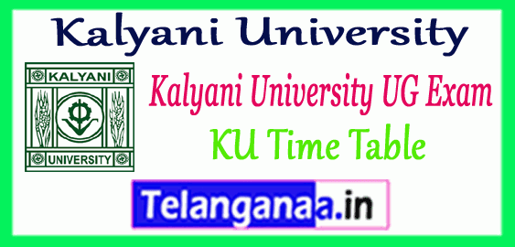 Kalyani University Part 1st 2nd 3rd Exam BA B.Sc B.Com UG Time Table