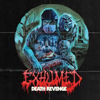 "Exhumed - ""Death Revenge"""