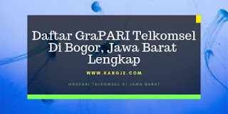 Daftar GraPARI Telkomsel Di Bogor