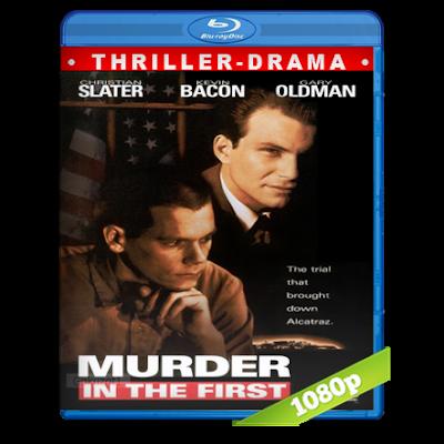 Asesinato En Primer Grado (1995) BRRip Full 1080p Audio Trial Latino-Castellano-Ingles 2.0