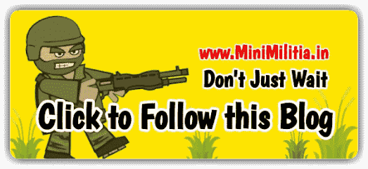 Follow this Blog to get updates of Mini Militia