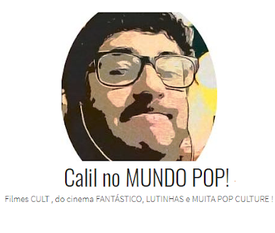 CALIL NO MUNDO POP! - POR CALIL NETO