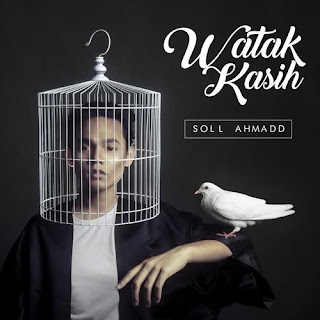 Soll Ahmadd - Watak Kasih MP3
