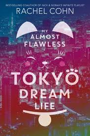 https://www.goodreads.com/book/show/38491757-my-almost-flawless-tokyo-dream-life