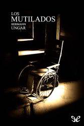 Libros gratis Los mutilados para descargar en pdf completo