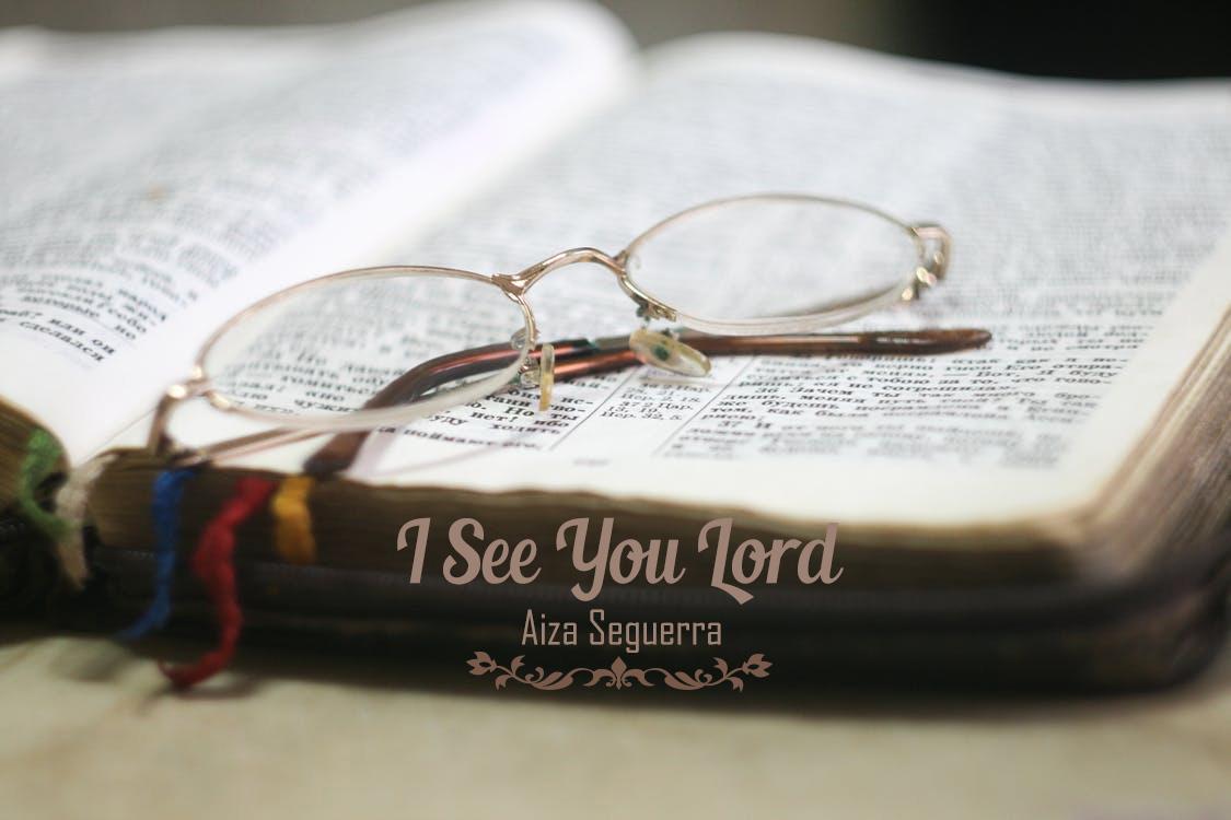 I See You Lord Aiza Seguerra