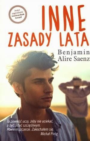Inne zasady lata - Benjamin Alire Sáenz