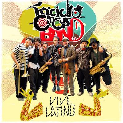 Triciclo Circus Band - Vive Latino 2012 (2012)