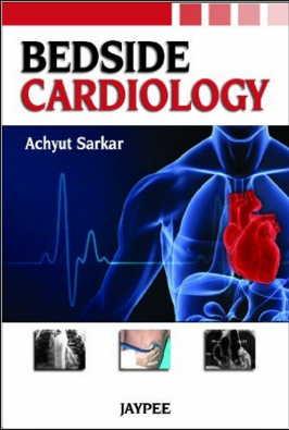 Bedside Cardiology (2012) [PDF] Achyut Sarkar