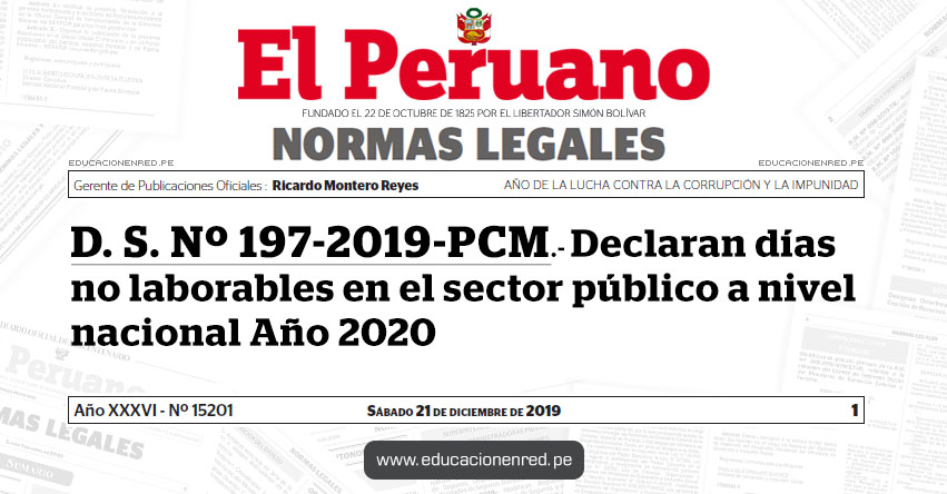 D. S. Nº 197-2019-PCM - Declaran días no laborables en el sector público a nivel nacional Año 2020