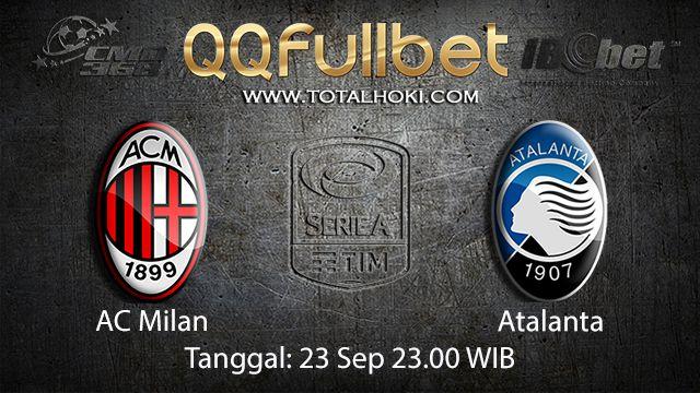 Prediksi Bola Jitu AC Milan vs Atalanta 23 September 2018 ( Italian Serie A )