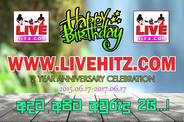Livehitz Celebrating 2nd Anniversary (2015/06/17 - 2017/06/17)
