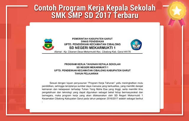 Contoh Program Kerja Kepala Sekolah SMK SMP SD 2017 Terbaru