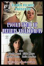 Escola Penal de Meninas Violentadas 1977
