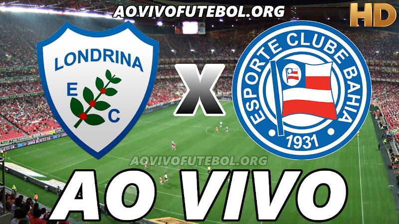 Assistir Londrina vs Bahia Ao Vivo HD