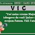 "VIC: ""Već neko vreme Mujo izbegava da vodi ljubav sa svojom Fatom. Vidi Fata..."""