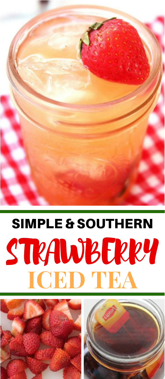SIMPLE & SOUTHERN STRAWBERRY SWEET TEA #Drink #Summer