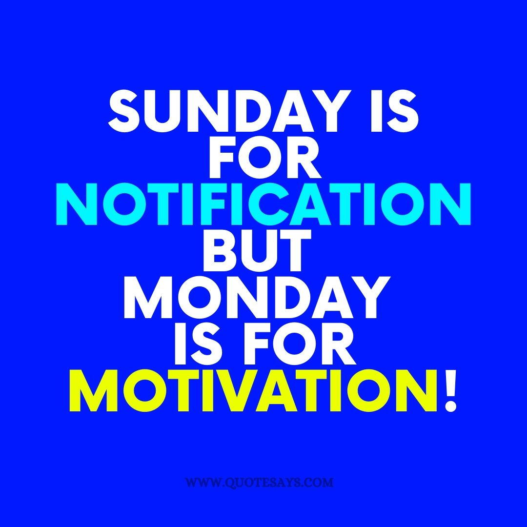 Monday Motivation Quotes, Monday Quotes