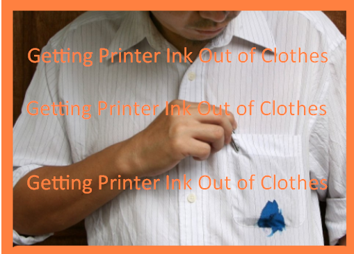 Getting Printer Ink Out of Clothes