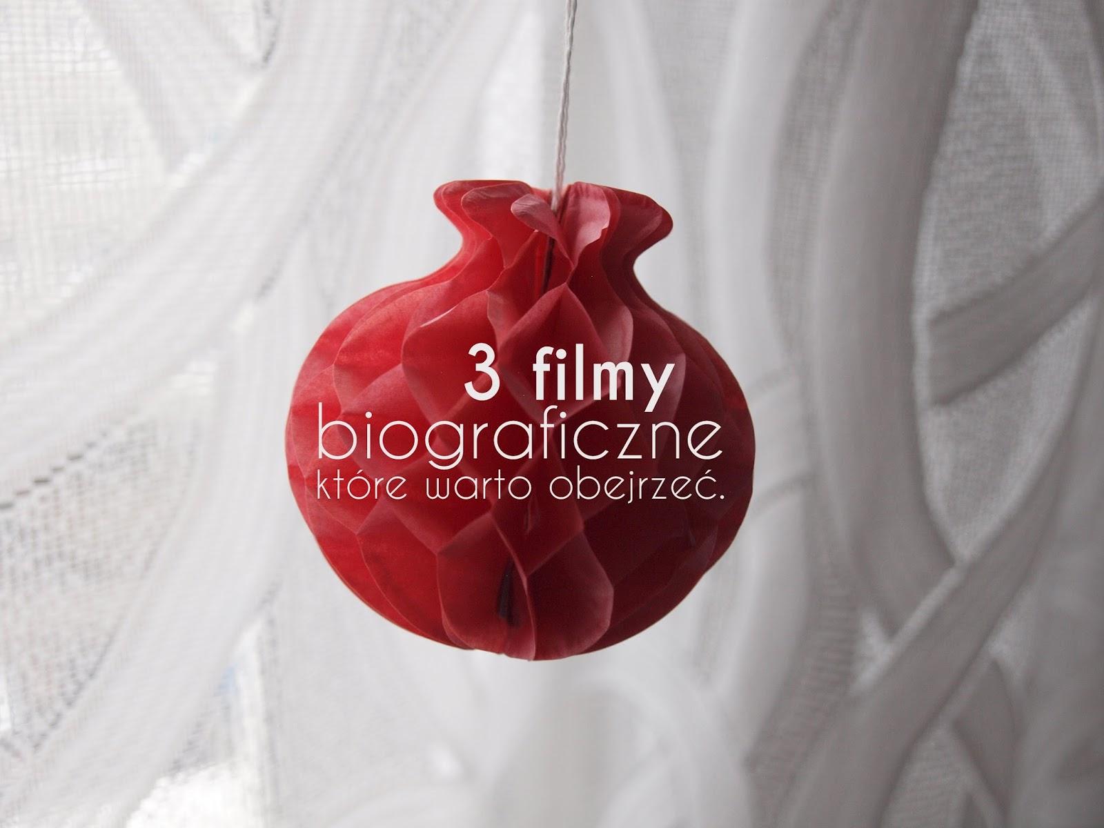 3 filmy biograficzne, które warto obejrzeć.