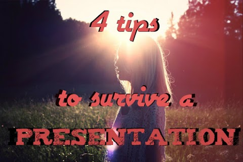 4 Tips to Survive a Presentation