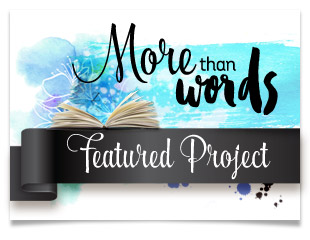 Featured at: More Than Words Challenge