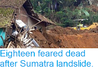 http://sciencythoughts.blogspot.co.uk/2015/12/eighteen-feared-dead-after-sumatra.html