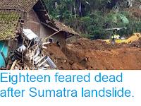 http://sciencythoughts.blogspot.co.uk/2015/12/eighteen-feared-dead-after-sumatra.html