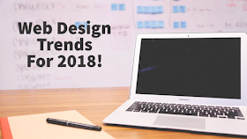 Web Design Trends of 2018 Your Business Can Use Today