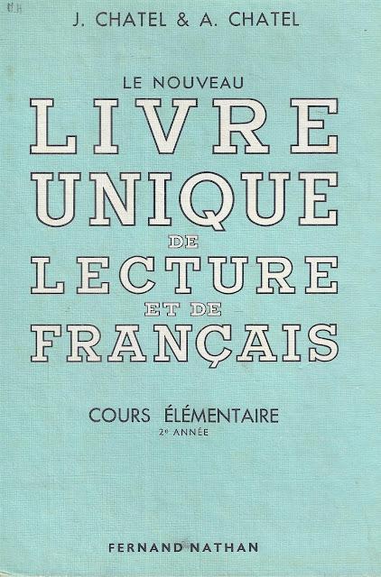 Manuels Anciens Chatel Le Nouveau Livre Unique De Lecture