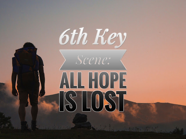 (NaNoWriMo Day 7): 6th Key Scene: All Hope is Lost