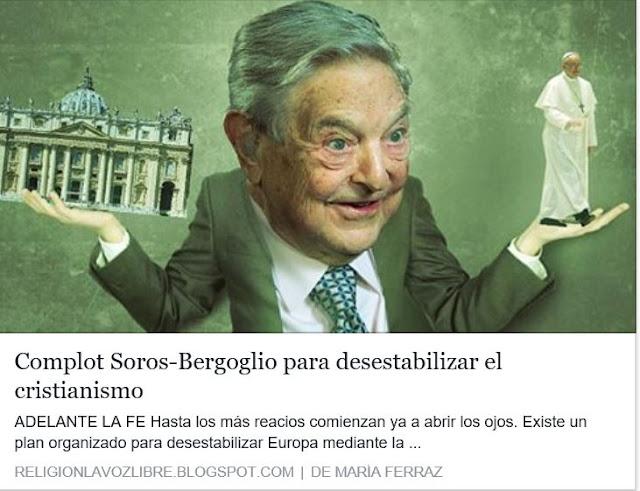 http://religionlavozlibre.blogspot.com/2016/10/complot-soros-bergoglio-para.html