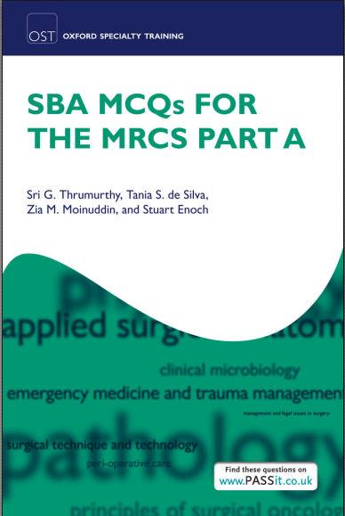 SBA MCQs for the MRCS Part A  PDF - Thrumurthy, Sri G.