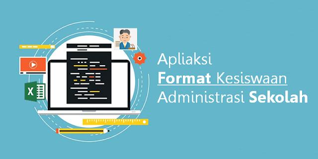 Apliaksi Format Kesiswaan Administrasi Sekolah Lengkap Microsoft Excel