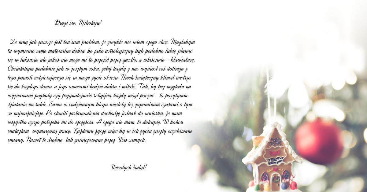 Kochany święty Mikołaju, znowu do Ciebie piszę...
