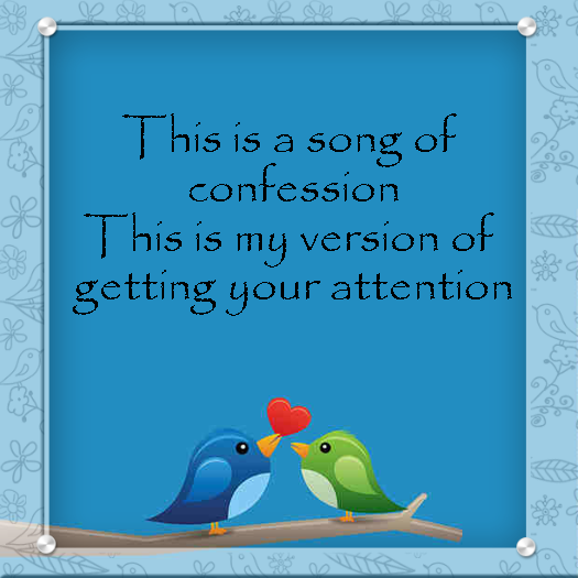 A quote from Song of Confession