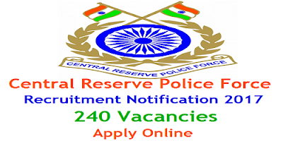 CRPF Recruitment 2017 for 240 SI ASI & CT posts