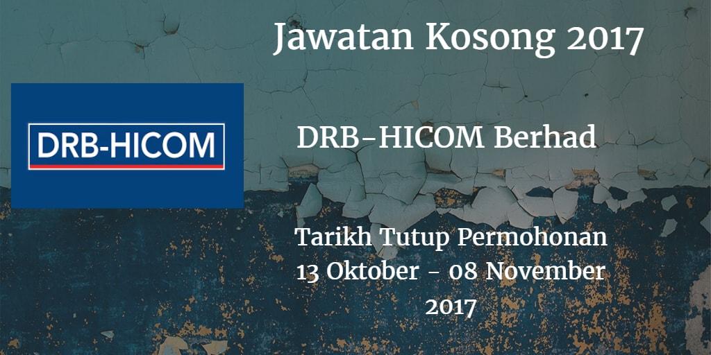 Jawatan Kosong DRB-HICOM Berhad 13 Oktober - 08 November 2017