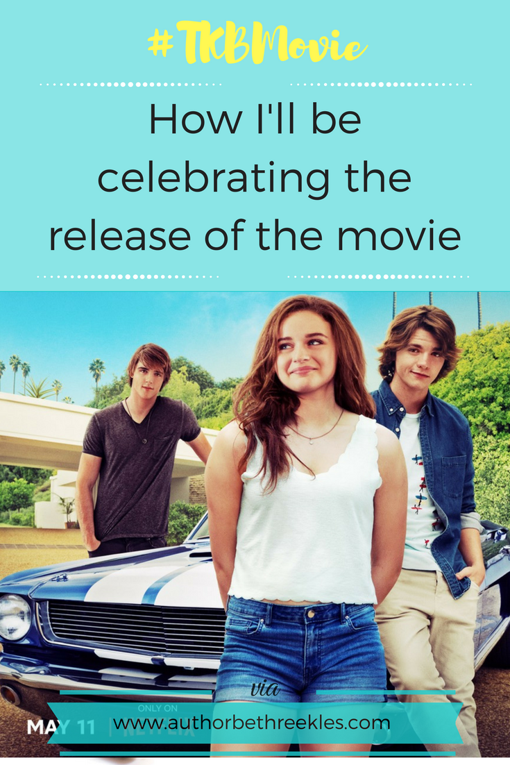 The Kissing Booth movie will be coming to Netflix this week, and I'm so excited! I'll be celebrating in a few different ways...