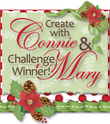 Create With Connie and Mary - Holiday Edition Winner #165, #168, #173, #176