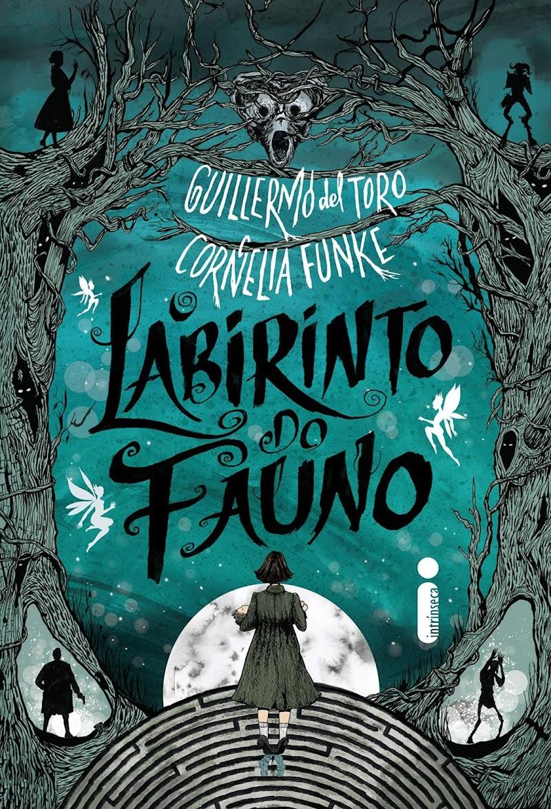 Hora de Ler: O Labirinto do Fauno - Guillermo Del Toro, Cornelia Funke