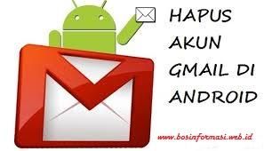Cara Hapus Gmail di android