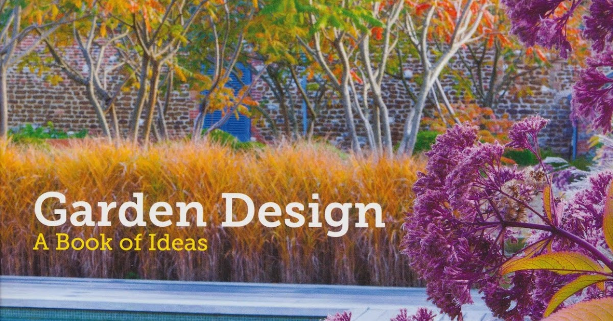 book review garden design a book of ideas