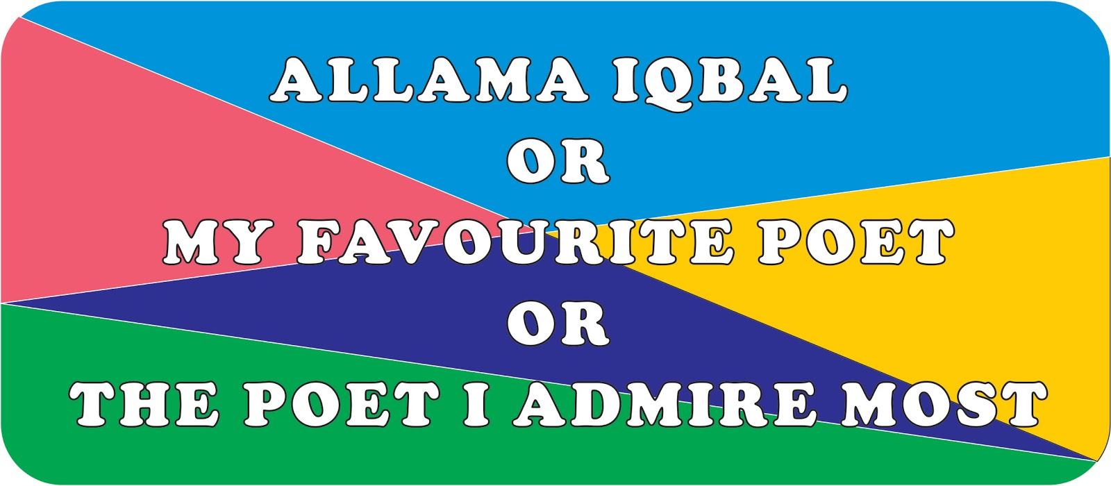 allama iqbal essay 2 Allama muhammad iqbal was the great philosopher-poet of asia he was also a great politician and thinker of pakistan he was born on 9th november 1877.