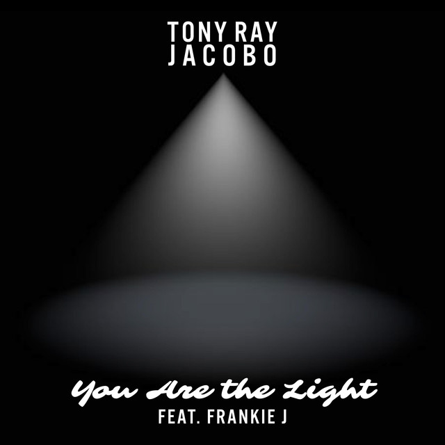 Tony Ray Jacobo Unveils Debut Single 'You are the Light' feat. Frankie J